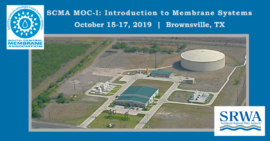 Membrane Plant Operator Training - MOC I: Introduction to Membrane Systems - Brownsville, TX - Oct. 15-17, 2019 @ Southmost Regional Water Authority Brackish Groundwater Treatment Facility | Broken Arrow | Oklahoma | United States
